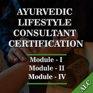 AYURVEDIC LIFESTYLE CONSULTANT CERTIFICATION
